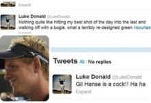 Luke Donald sufre en sus carnes el poder de Twitter