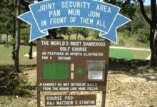 Camp Bonifas, posiblemente el hoyo más peligroso del mundo