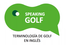 Speaking Golf: Aprende con OpenGolf y English & Golf toda la terminología de nuestro deporte