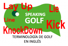 7ª Entrega: ¿Conoce el significado de: Kick, Knockdown, Lay Up, Lie y Line?