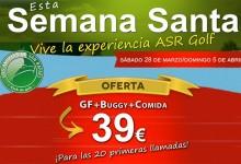 Esta Semana Santa vive la experiencia ASR Golf. Green Fee, Buggie y Comida: 39€ ¡perfecto!