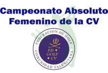 Font del Llop Golf acoge el Campeonato Absoluto Femenino de la Comunidad Valenciana (PREVIA)