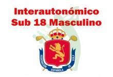 El Interautonómico Sub 18 Masculino echa a andar con la edición inaugural en El Fresnillo (PREVIA)