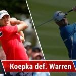 Koepka vs Warren