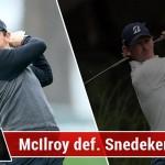 McIlroy vs Snedeker