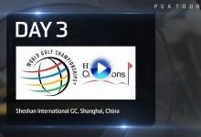 WGC-HSBC Champions (China): Resumen de los golpes destacados en su tercera jornada (VÍDEO)