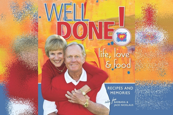Libro Nicklaus Well Done! Life, Love and Food