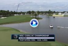 WGC-Cadillac: Fantástico resumen el que nos llega desde Doral. Vea lo mejor del tercer día (VÍDEO)