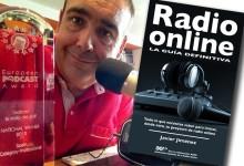 """Hacer radio por Internet al alcance de todos, Javier Jiménez publica """"Radio Online, la guía definitiva"""""""