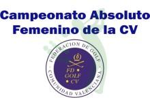 El Campeonato de la Comunidad Valenciana Femenino busca nueva dueña en Panorámica Golf