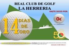 Hasta el 30 de septiembre, Días de Oro en el RCG La Herrería. Disfrute del Golf y hágase socio por 0€