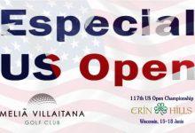 Especial US Open by Meliá Villaitana, el lugar en el que enterarse de todo lo que ocurra en Erin Hills
