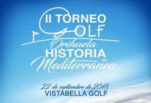 """Vistabella acogerá la II edición del Torneo de Golf """"Orihuela Historia del Mediterráneo"""" el 22 de sept."""