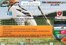 Meliá Villaitana acoge, el próximo sábado 22 de sept., el I Torneo de Golf Onda Cero Marina Baixa