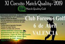 Foressos acoge este próximo sábado día 6, el Match Quality. Circuito de los más interesantes del país