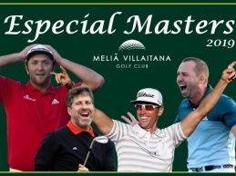 Meliá Villaitana y OpenGolf aunan sus fuerzas para llevarles a casa la lucha por el Masters de Augusta