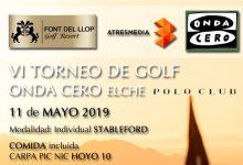 Font del Llop acoge el VI Torneo Onda Cero ¡Juega y llévate un polo de POLO CLUB,solo por participar!