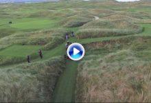 Conozca a vista de pájaro el bello Lahinch GC, el St Andrews de Irlanda, campo que acoge el Irish Open