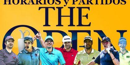 Jon-Kuchar-Cantlay; Rafa-Bubba-Pepperell; Sergio-Simpson-Pan ¡Conozca los horarios para The Open!